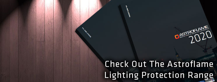 Click Here To Download The Astroflame Lighting Protection Product Brochure.